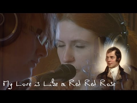 My Love is Like a Red Red Rose by Robert Burns performed by Richard Dunn & Brigid Mhairi