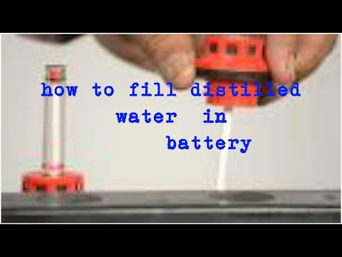 how to fill distilled water in battery