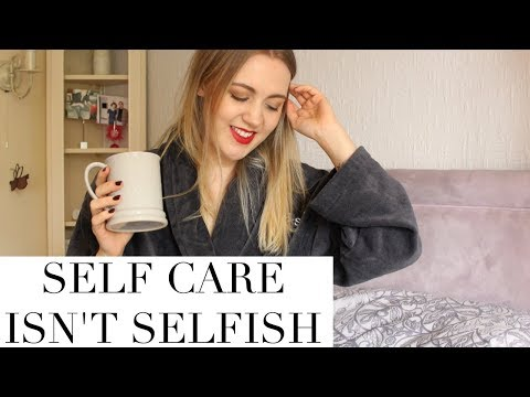 Self Care Is NOT Selfish - How Self Care Can Change The World