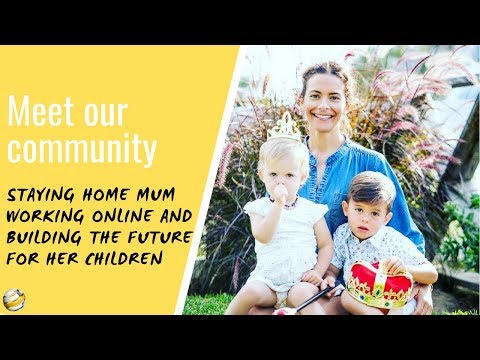 Staying  home mum working online and building a better future for her children