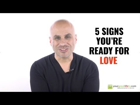 5 Signs That You're Ready For Love