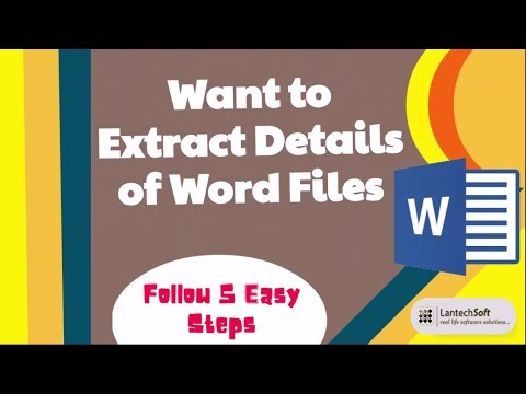 Want to Extract Details of Word Files Follow 5 Easy Steps