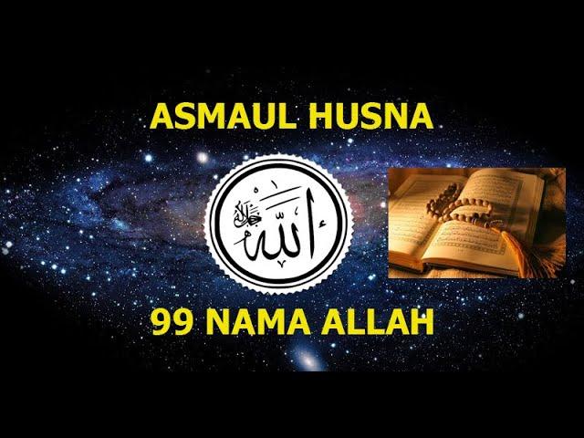 Asmaul Husna Beserta Artinya    99 Nama Allah