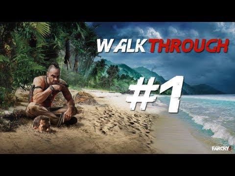 FARCRY 3 Walkthrough Mission 1