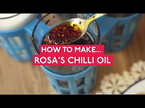 How to make Rosa's Roasted Chilli Oil