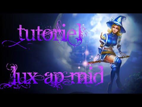 FR | Tutoriel / Guide LUX AP MID