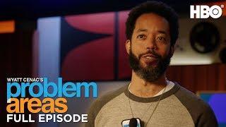 Download Wyatt Cenac's Problem Areas (Full Episode: Season 2 Episode 6) | HBO Video
