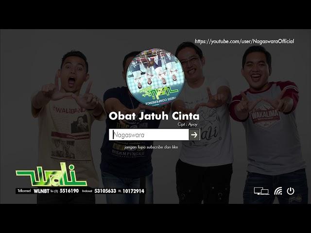 Download Wali - Obat Jatuh Cinta MP3 Gratis