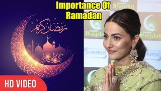 Importance Of Ramadan रमज़ान | Hina Khan | Ibaadat App Launch