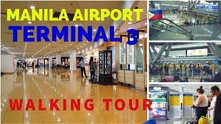 Philippines Airport - NAIA Terminal 3 Walking Tour 2019