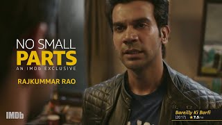 Rajkummar Rao No Small Parts Imdb Exclusive