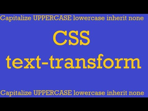 CSS how to: text-transform