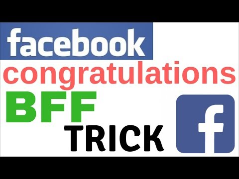 Facebook BFF Congratulations Tricks   Just Write in Comment Section