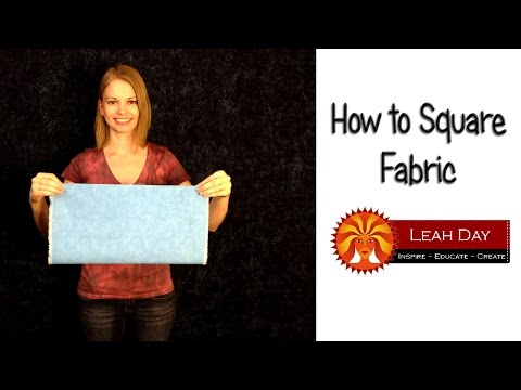 How to Square Fabric for Quilting