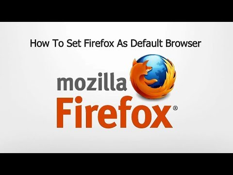How To Set FireFox As Default Browser | Windows Tutorial
