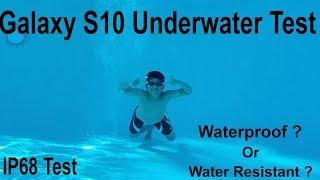 Samsung Galaxy S10e / S10 /S10 Plus Underwater Pool Testing The IP68 Certification, Waterproof???