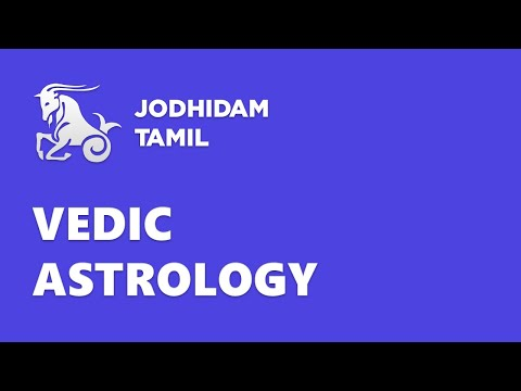 Astrology Basics - Vedic Astrology Classes in Tamil Series #1