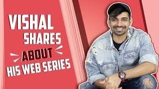 Vishal Singh Talks About His Upcoming Web Series With Alt Balaji | Exclusive