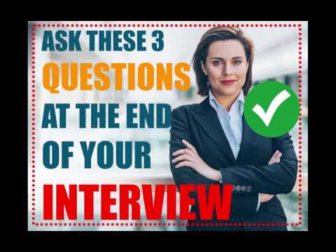 3 Questions to Ask at The END of your INTERVIEW (PASS) - Best Questions