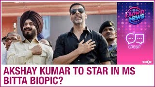 Akshay Kumar to play the role of ATF Chairman MS Bitta in his biopic? | Bollywood Gossip