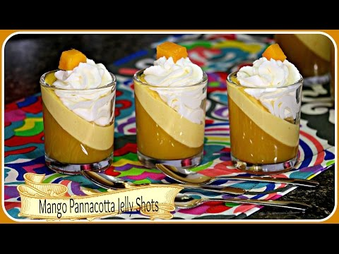 Mango Pannacotta Jelly Shots - Eggless No Gelatin Mango Recipes