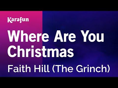 Where Are You Christmas Lyrics.Karaoke Where Are You Christmas Faith Hill Pakvim Net