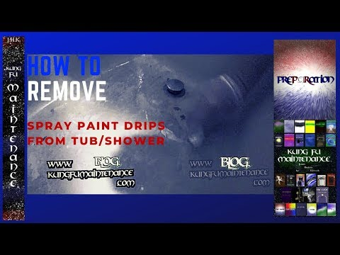 Removing Spray Paint Splatters Overspray Drips From Tub Shower Enclosure  Maintenance Repair Video
