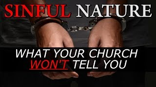 Do We Have a Sinful Nature? | Holiness Preaching and Sermons | Mike Desario on Original Sin