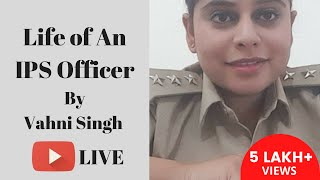 एक IPS का जीवन [Life of an IPS] by Vahni Singh IPS