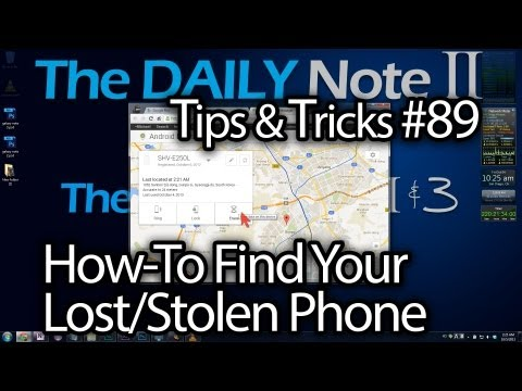 Samsung Galaxy Note 2 Tips & Tricks Ep. 89: How to Find Your Lost Phone with Android Device Manager