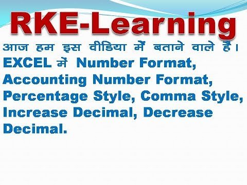 Number format, accounting number format, percentage style, comma style, increase decimal, decrease d