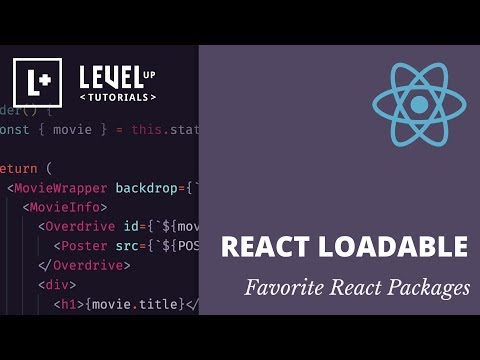 React Loadable - Favorite React Packages