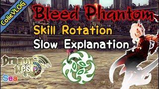Dragon Nest Revamp Bleed Phantom Golem Skill Rotation (see