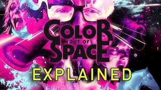 COLOR OUT OF SPACE (2020) Explained