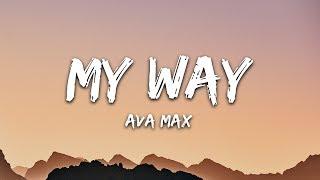 Ava Max - My Way (Lyrics)