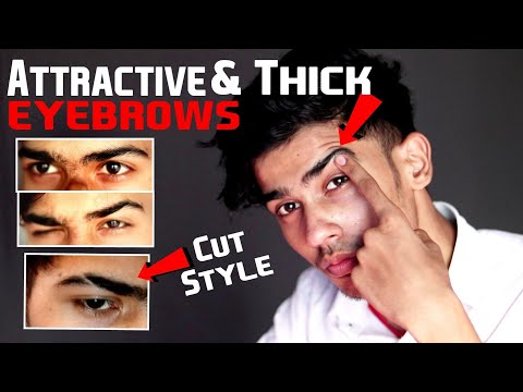How to Get Thick, Shaped and Attractive Eyebrows | Eyebrow Cut Style