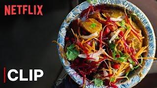 Desi Food Porn | Street Food | Netflix