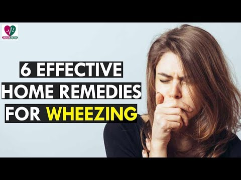 6 Best Effective Home Remedies For Wheezing
