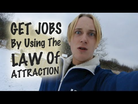 How I Get Jobs Using The Law Of Attraction