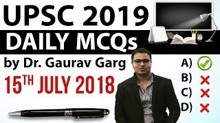UPSC 2019 Preparation - 15th July 2018 Daily Current Affairs for UPSC / IAS 2019 by Dr Gaurav Garg