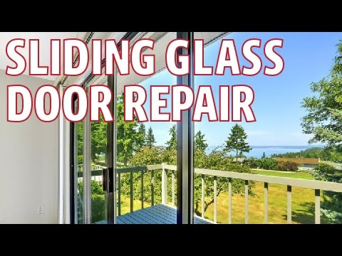Sliding Glass Door Repair - Doesn't Slide