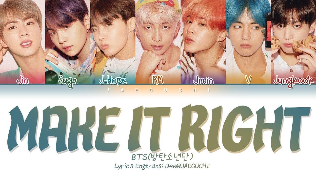 BTS (방탄소년단) - MAKE IT RIGHT (w/ Ed Sheeran) (Color Coded  Eng/Rom/Han/가사)