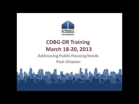 CDBG-DR Training: Addressing Public Housing Needs Post-Disaster