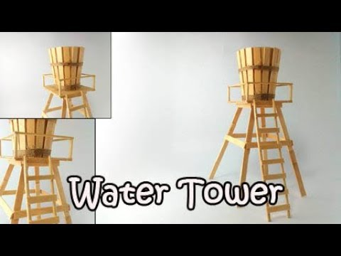 How to Make Water Tower