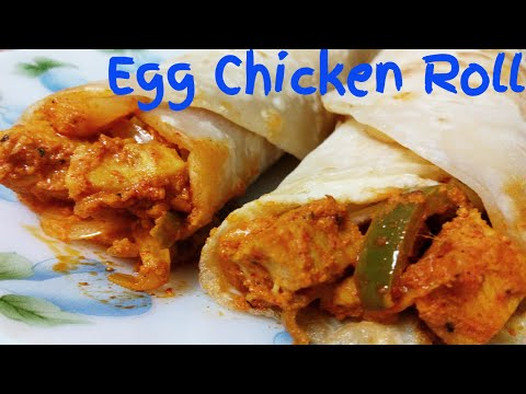 Chicken Roll recipe   Egg Chicken Kathi Roll   Chicken Frankie   Chicken Wrap   Kolkata Kathi Roll