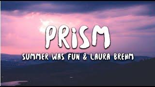 Summer Was Fun & Laura Brehm - Prism (Lyrics)