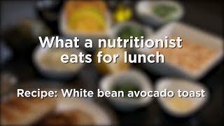 Quick and easy lunch recipe:  white bean avocado toast
