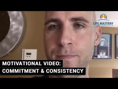 Motivational Video: Commitment & Consistency