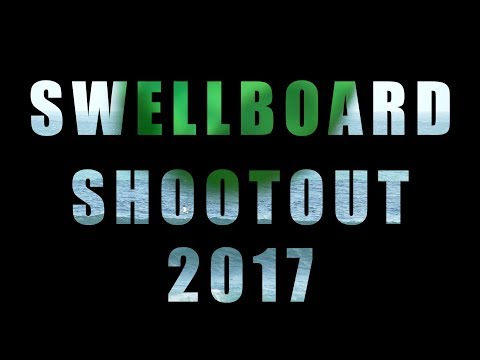 SWELLBOARD SHOOTOUT  2017 - St. Ives