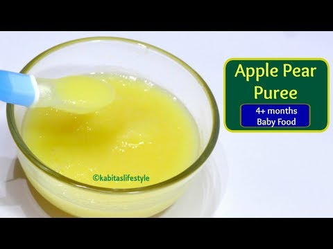 Apple Pear Puree Recipe | 4-6 months Baby Food | Baby food recipe | kabitaslifestyle